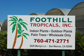 foothill tropicals sign